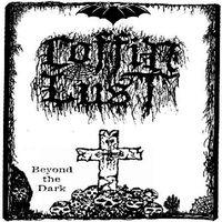 Coffin lust - Beyond the Dark