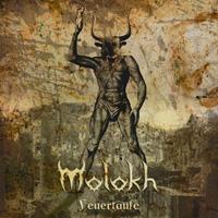 Molokh - Feuertaufe