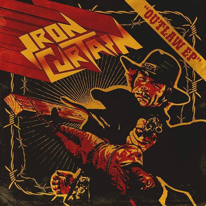 Iron Curtain - Outlaw EP